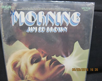 Jim Ed Brown Morning (NEW) - RCA Victor Records 1971