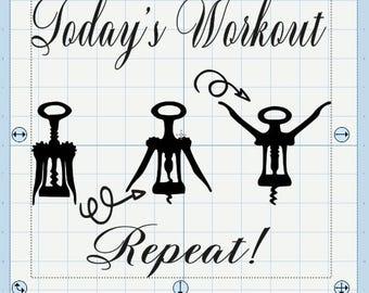 Todays workout, wine SVG