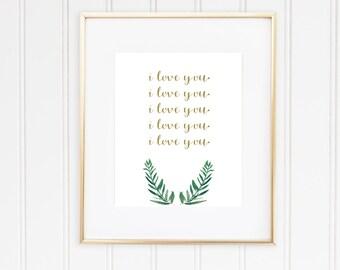 I Love You Digital Print