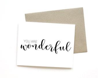 You Are Wonderful | Card || Greeting Card | Thank You Card | Love Card | Anniversary Card | Sweet Card | Simple Card | Congrats Card