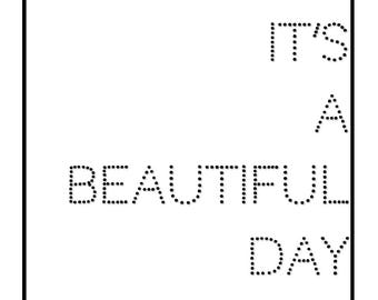 It's A Beautiful Day Typography Print Wall Art Decor