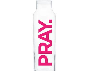 PRAY. Glass Water Bottle