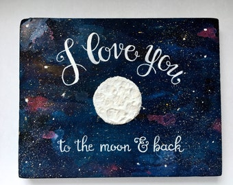 I Love You To The Moon & Back Hand Painted Wood Sign, Nursery Art, Includes Gold Display Easel