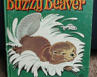 Buzzy Beaver Vintage Kids Book - 1961 NEW ITEM!!!:-)