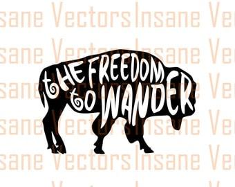 Buffalo Vector Silhouette Clip Art Image | Wander Vector | Buffalo svg | Wander svg | Freedom to Wander Vector | Typography Vector