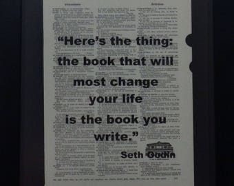 The Book You Write, Writing Quote, Seth Godin, Gift, Inspiration, Wall Decor, Upcycled Art, Vintgage, Dictionary Art