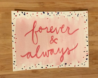 Forever & Always - Watercolor Card