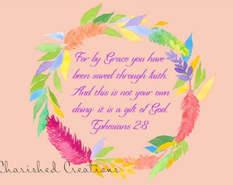 Ephesians 2:8 *INSTANT DOWNLOAD*