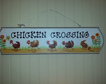 Chicken Crossing wooden sign
