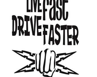 Live Fast Decal