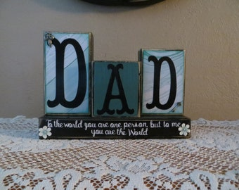 Dad Wood Blocks Birthday Gift Father's Day Family Dad Mantel Desk The World to You