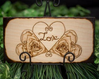 Wood Burned Hearts, Rose's & Love