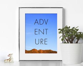 Mountain Print Adventure Art Digital Download Printable Art Wanderlust Motivational Wall Decor Write Print Inspirational Poster Feminism