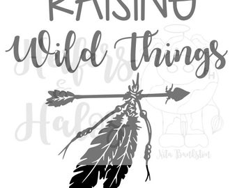Raising Wild Things svg digital cut file (this has a companion svg called wild things) mother child svg for t-shirts, decals, yeti cups
