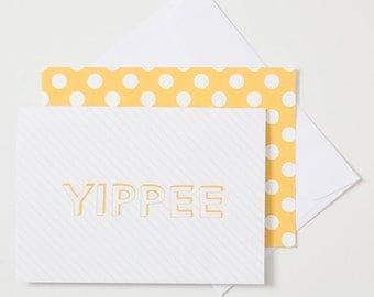Greeting Card - Yippee
