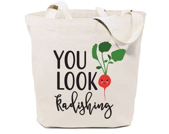 Cotton Canvas You Look Radishing Reusable Grocery Bag and Farmers Market Tote Bag, Food Pun, Shopping, Funny Women's Gift, Valentine's Day