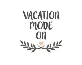 Vacation Mode Etsy