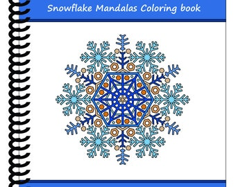 Snowflake Mandalas: 50 Designs to help release your creative side [Spiral bound] by Color & Create
