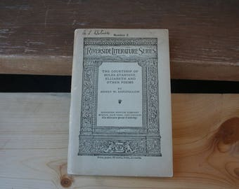 Riverside Literature Series, No. 2, The Courtship of Miles Standish, Elizabeth, and Other Poems-Vintage booklet, 1913
