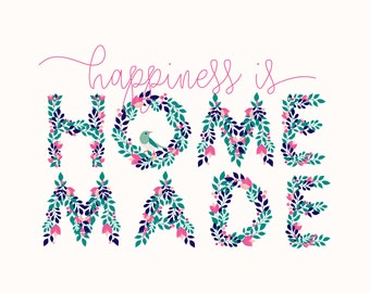 Happiness is Homemade - Digital Download