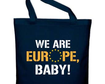 We are Europe baby Brexit UK, EU European Union fabric bag cotton