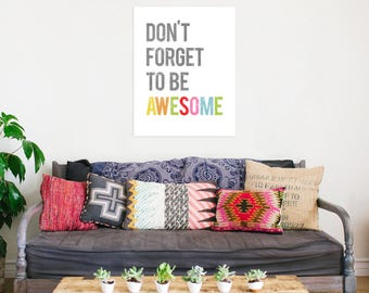 Don't Forget To Be Awesome Inspirational Wall Art Print, 24x36, Kid's Room Decor, Children's Wall Art, Gender Neutral