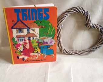 Vintage 1977 Things - A Purnell Board Book - Retro - Kids - Childrens - Learning Book- Rare