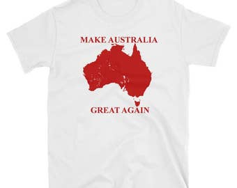 Make Australia Great Again T-Shirt