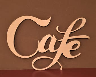 Cafe, unfinished wood, Script Letters
