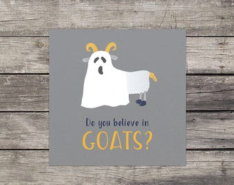 Do You Believe in Goats? philosophical card