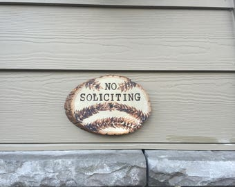 Wood Slice No Soliciting Sign