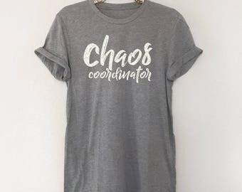 Chaos Coordinator Shirt