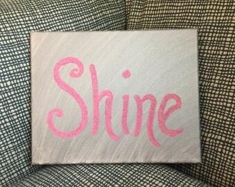 Shine canvas painting 8x10