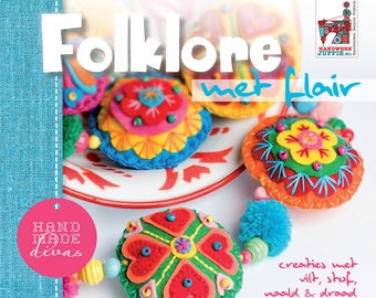 Folklore with Flair-book with colorful felt embroidery and crochet