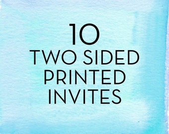 10, 5x7 Two Sided Invitations with White Envelopes *Professionally Printed