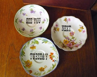 See you next Tuesday hand painted vintage china saucers x 3 with hangers recycled swear word  assemblage humor edgy decor display SALE