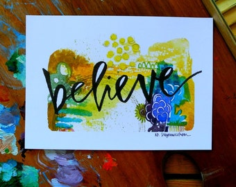 SALE - believe - 5 x 7 inches