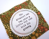 Fabric Patch, Quilt Block, Applique - Greatest Oak Quote