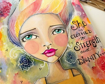 Proverbs 31 Collection She is Clothed in Strength and Dignity Inspirational Watercolor Art / Art for a Girl's Room / Illustrated Faith