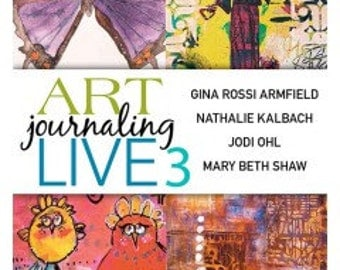 Super price!  Art Journaling Live 3  over 5 hours of content!  4 Artist, tons of mixed media techniques.