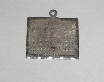 Old Vintage Sterling Silver Calendar Charm-Dated July 24, 1912- with Ruby-Hallmarked