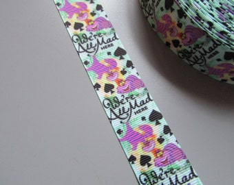 Alice in Wonderland Cheshire Cat Were all mad here 2.5cm Grosgrain Ribbon x 1 metre