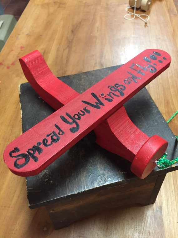 Spread Your Wings and Fly Wooden Airplane by Stan Altman