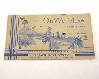 On We Move Compendium Vintage 1940s or 1950s Print Handwriting Children's Book or Workbook by Frank N. Freeman The Zaner Bloser Company