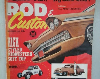 December 1962 Rod & Custom, Big Daddy Ed Roth new Mysterion , Hot Rod Customized Cars , Models from Hollywood. 1930's - 1960's Race Car