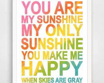 You Are My Sunshine, Inspirational Print, Rainbow, Ombre Rainbow Print, nursery art, playroom poster, baby gift