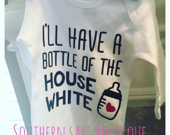 I'll Have a Glass of the House Wife - Baby Onesie - Baby Gift