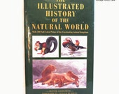 The Illustrated History Of The Natural World