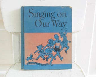Vintage Children Music Book, Vintage Song Book, Vintage Music Book, Vintage Singing Book, Fifties Book, Children Singing Book, Child Book