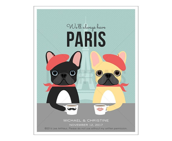 212P Gift for Couple - We'll Always Have Paris French Bulldog Wall Art - French Bulldog Print - Dog Lover Gift - Gift for Her - Dog Print